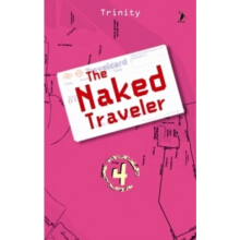The Naked Traveler 4 - Trinity 9786028864657