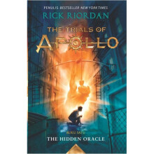 Trials Of Apollo #1: The Hidden Orade - Rick Riordan 9786023852307