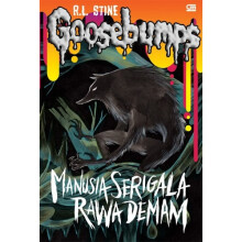 Goosebumps: Manusia Serigala Rawa Demam (The Werewolf Of The Fever Swamp) - R.L Stine 9786020317014