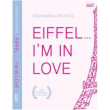 Eiffel I'M In Love - Rachmania Arunita 9786027975873