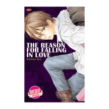 Reason For Falling In Love.The (Terbit Ulang) - Mio Nanao - 531600017