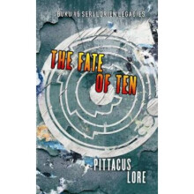 The Fate Of Ten - Pittacus Lore 9789794339190