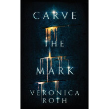 Carve The Mark - Veronica Roth 9786026109903