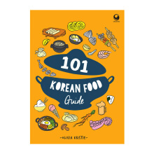 101 Korean Food Guide - Olivia Kristie 571550021
