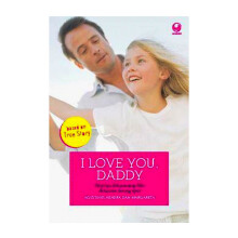 I Love You. Daddy - Hendra Sipayung - 571640047