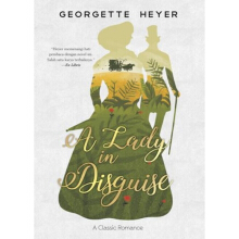 LADY IN DISGUISE - Georgette Heyer - ND-234