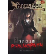 Fantasteen.They Call Me Psychopath - Firdhania Puteri R 9786022428206