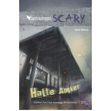 Fantasteen Scary: Halte Angker - Alief Wheza 9786022424826