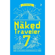 The Naked Traveler 7 - Trinity 9786021246986