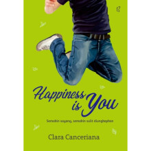 Happiness Is You - Clara Canceriana 9786021383629