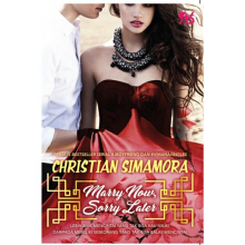 [free ongkir]Marry Now Sorry Later - Christian Simamora 9786026074843