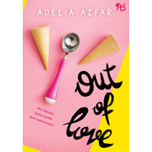 [free ongkir]Out Of Love - Adelia Azfar 9786026074836