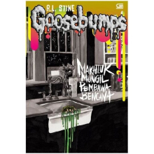 Goosebumps: Mahkluk Mungil Pembawa Bencana (It Came From Beneath The Sink) - R.L Stine 9786020317007