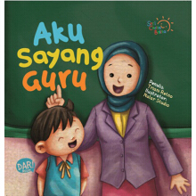 Scb: Aku Sayang Guru (Board Book)-New - Triani Retno A. 9786024203948