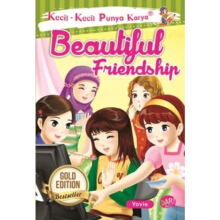 Kkpk.Beautiful Friendship-New - Yoviena Kusuma T 9786024200039