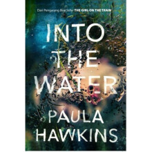 Into The Water - Paula Hawkins 9786023853366