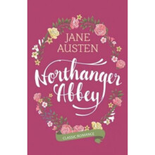 Northanger Abbey - Jane Austen 9786020989921