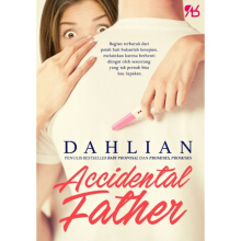 [free ongkir]Accidental Father - Dahlian 9786026074812