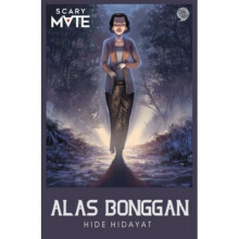 Scary Mate: Alas Bonggan - Hide Hidayat 9786020851648