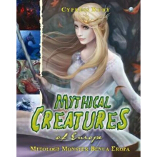 Mythical Creatures Of Europe  - Cypress Ruby 9789794339824