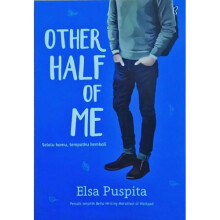 Other Half Of Me - Elsa Puspita 9786021383612