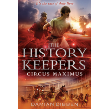 The History Keepers Circus Maximus - Damian Dibben 9789794339916