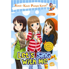 Kkpk.Lets Sing With Me-New - Muthia Fadhila K/Thia 9786022429098