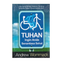 Tuhan Ingin Anda Senantiasa Sehat by Andrew Wommack - Religion Book 9786028930086