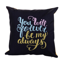 JOYLIVING Cushion Square You Will Forever Be My Always 40 cm x 40 cm - Black