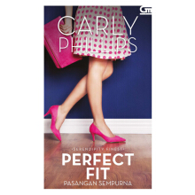 Pasangan Sempurna (Perfect Fit) - Carly Phillips 615184018 (cons)