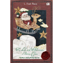 Novel Klasik: Kisah Hidup & Petualangan2 Santa Claus (The Life And Adventures Of Santa Claus) 204206047 (cons)