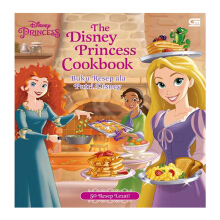 The Disney Princess Cookbook Buku Resep Ala Putri Disney - Disney