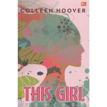 Gadisku (This Girl) - Colleen Hoover 204187682 (cons)