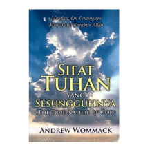 Sifat Tuhan yang Sesungguhnya by Andrew Wommack - Religion Book 9786028930598