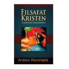 Filsafat Kristen by Andrew Wommack - Religion Book 9786027988248