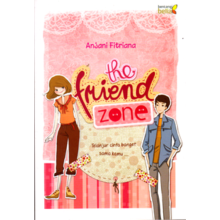 THE FRIEND ZONE - Anjani Fitriana - BE-023