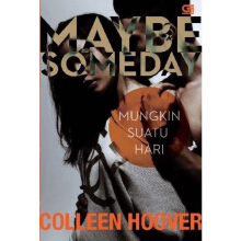 Mungkin Suatu Hari (Maybe Someday) - Colleen Hoover