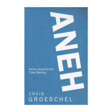 Aneh by Craig Groeschel - Religion Book 9786027988163