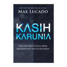 Kasih Karunia by Max Lucado - Religion Book 9786028930857
