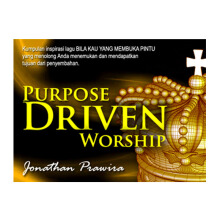 Purpose Driven Worship  by Jonathan Prawira  - Religion Book