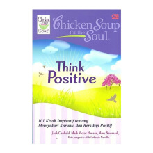 Chicken Soup For The Soul: Think Positive (Sensation) - Jack Canfield 200675060
