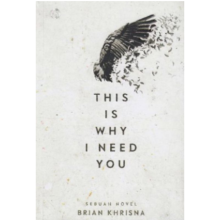 This Is Why I Need You - Brian Khrisna - 9789797945770