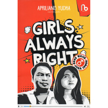 Rakbuku - Girls Always Right - Aprilianto Yudha - 9786026520081
