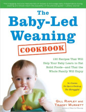 Theona Tata - The Baby-Led Weaning Cookbook: 130 Recipes That Will Help... [Ebook]