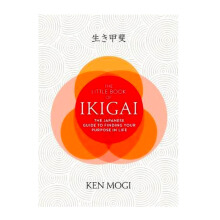 The Book Of Ikigai - Ken Mogi 9786023854158