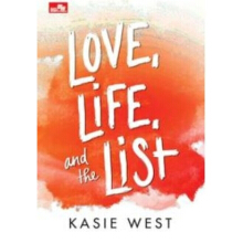 Love, Life, and The List - Kasie West - 718031422