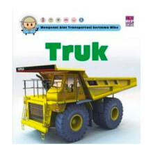 Mengenal Alat Transportasi bersama Mike: Truk - David West -  9786024556297