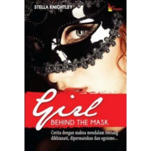 GIrl Behind The Mask - Stella Knightley