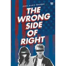 The Wrong Side of Right - Jenn Marie Thorne - 591801550