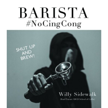 Barista #NoCingCong - Willy Sidewalk 9789790066335